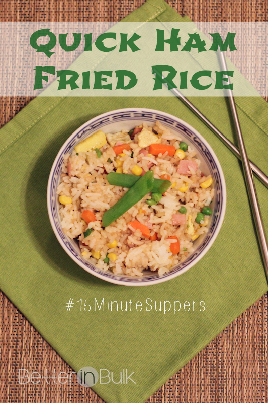 Quick Ham Fried Rice #15MinuteSuppers - Better in Bulk